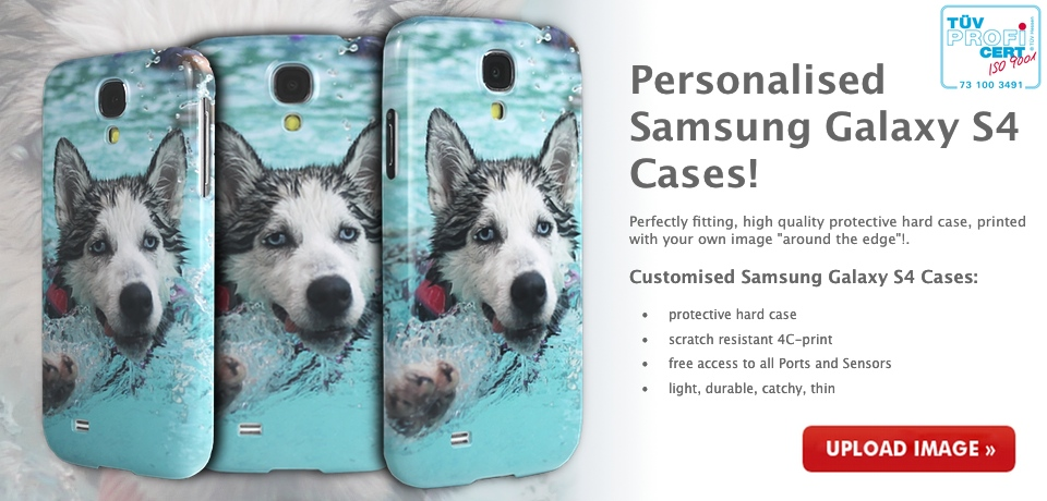 Personalised Samsung Galaxy S4 Cases - upload your own image and we print your case in high quality 4C print